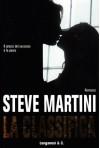 La Classifica - Steve Martini, Annamaria Raffo