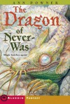 The Dragon of Never-Was  - Ann Downer-Hazell