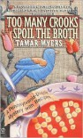 Too Many Crooks Spoil the Broth - Tamar Myers