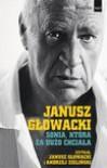 Sonia, która za dużo chciała Wybór opowiadań - Janusz Głowacki