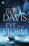 Eye Of The Storm (Hqn Romance) - Dee Davis
