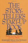 Storyteller's Start-Up Book - Margaret Read MacDonald, Liz Parkhurst