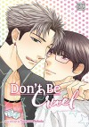 Don't Be Cruel: 2-in-1 Edition, Vol. 2: Includes vols. 3 & 4 - Yonezou Nekota