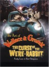 The Art of Wallace & Gromit: The Curse of the Were-rabbit - Andy Lane, Paul Simpson