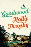 Goodwood - Holly Throsby