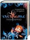 Everflame - Tränenpfad: Band 2 - Josephine Angelini