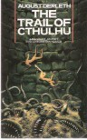 The Trail of Cthulhu - August Derleth