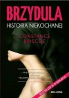 Brzydula. Historia niekochanej - Constance Briscoe