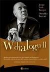 W dialogu II - Jorge Luis Borges, Osvaldo Ferrari