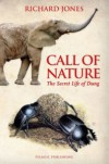 Call of Nature: The Secret Life of Dung - Richard Jones