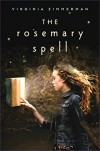 The Rosemary Spell - Virginia Zimmerman