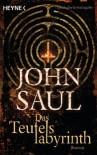 Das Teufelslabyrinth (Taschenbuch) - John Saul, Christine Roth-Drabusenigg