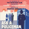 Ask a Policeman - Helen Simpson, The Detection Club, Milward Kennedy, John Rhode, Anthony Berkeley, Gladys Mitchell, Dorothy L. Sayers, David Timson