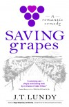 Saving Grapes - J.T. Lundy
