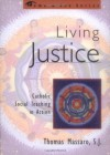 Living Justice: Catholic Social Teaching in Action (Come & See Series) - Thomas Massaro