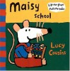 Maisy Goes to School: Mini Edition - Lucy Cousins