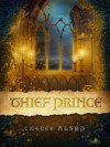 Thief Prince - Cheree Alsop