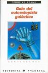 Guía del autoestopista galáctico - Douglas Adams, Benito Gómez Ibáñez