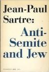 Anti-Semite & Jew by Jean-Paul Sartre (1965-01-13) - Jean-Paul Sartre
