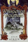The Whispering Mountain - Joan Aiken