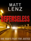 Defenseless - Matt Lenz
