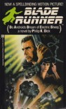 Blade Runner (Movie Tie In Edition) - Philip K. Dick