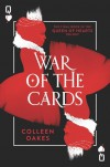 War of the Cards (Queen of Hearts Saga #3) - Colleen Oakes