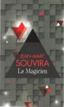 Le magicien - Souvira Jean-Marc