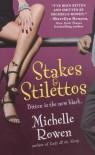 Stakes & Stilettos  - Michelle Rowen