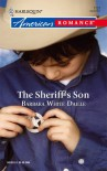 The Sheriff's Son - Barbara White Daille