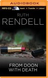 From Doon with Death (Chief Inspector Wexford) - Ruth Rendell, Terrence Hardiman