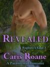 Revealed: A Paranormal Romance (Rapture's Edge Series Book 3) - Caris Roane