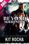 Beyond Surrender - Kit Rocha