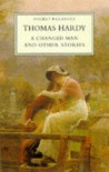 A Changed Man (Pocket Classics) - Thomas Hardy