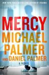 Mercy - Michael Palmer, Daniel Palmer