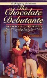 The Chocolate Debutante - Marion Chesney