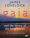 Gaia and the Theory of the Living Planet - James E. Lovelock