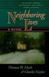 Neighboring Lives - Tom Disch,  Charles Naylor