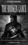 The Broken Lance - Nathan Long