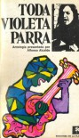 Toda Violeta Parra - Violeta Parra, Alfonso Alcalde