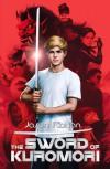 The Sword of Kuromori - Jason Rohan