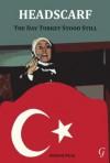 Headscarf: The Day Turkey Stood Still - Richard Peres