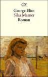 Silas Marner: der Weber von Raveloe - George Eliot, Elke Link, Sabine Roth