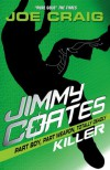 Jimmy Coates - Killer - Joe Craig