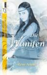 Die Wanifen - René Anour