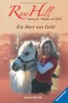 Rose Hill 3: Ein Herz aus Gold - Lauren Brooke
