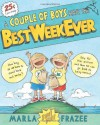 A Couple of Boys Have the Best Week Ever - Marla Frazee