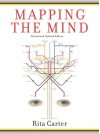 Mapping the Mind - Rita Carter