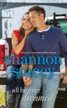 All He Ever Dreamed - Shannon Stacey
