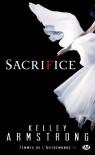 Sacrifice (Femmes de l'Autremonde, #7) - Kelley Armstrong